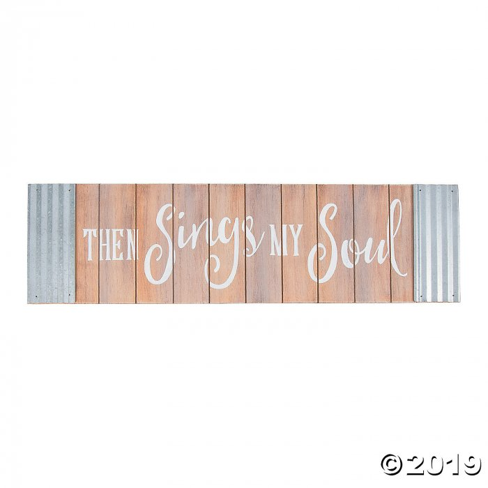 Then Sings My Soul Wall Sign (1 Piece(s))