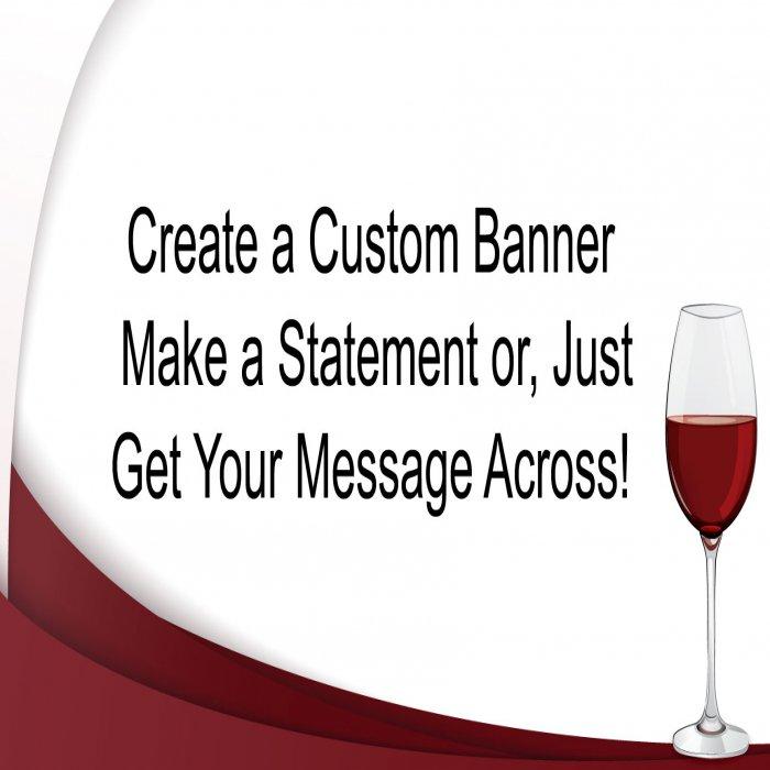 Red Wine Custom Banner 18 X 36 Glowuniverse Com